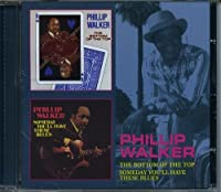 Bottom of the Top / Someday You'll Have These by PHILLIP WALKER (2012-11-06)