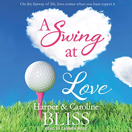 A Swing at Love                   By:                                                                                                                                 Harper Bliss,                                                                                        Caroline Bliss                               Narrated by:                                                                                                                                 Carmen Rose                      Length: 5 hrs and 38 mins     Not rated yet     Overall 0.0