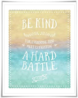 Be Kind For Everyone You Meet Is Fighting A Hard Battle. 5 Sizes. Plato Quote. Watercolour Decor. Kindness Quote