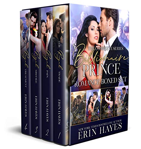 A Billionaire Prince Romance Boxed Set: The Complete Series: The Royal Trade, The Royal Pain, The Royal Mistake, The Royal Treatment