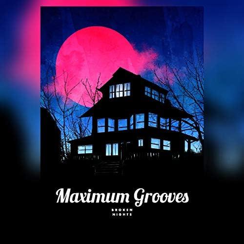 Maximum Grooves