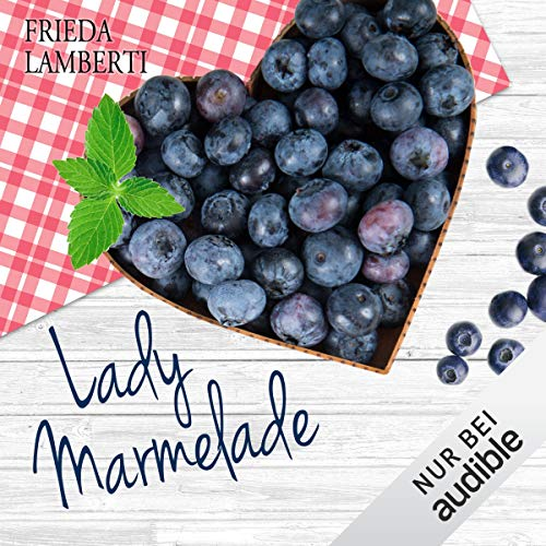 Die bitter-süße Fortsetzung     Lady Marmelade 2              By:                                                                                                                                 Frieda Lamberti                               Narrated by:                                                                                                                                 Marina Zimmermann                      Length: 5 hrs and 23 mins     Not rated yet     Overall 0.0