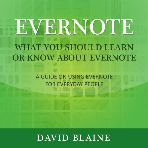 What You Should Learn or Know About Evernote audiobook cover art