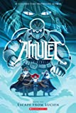 Escape From Lucien (Amulet #6) (6)