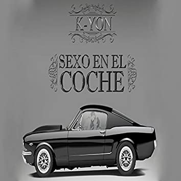 Sexo En El Coche - Single