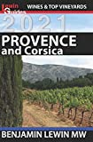 Wines of Provence and Corsica (Guides to Wines and Top Vineyards, Band 13)