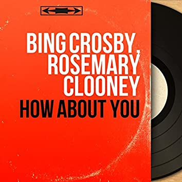How About You (feat. Billy May et son orchestre) [Mono Version]