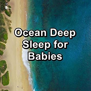 Ocean Deep Sleep for Babies