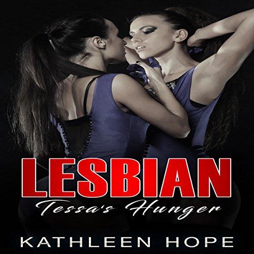Lesbian: Tessa's Hunger audiobook cover art