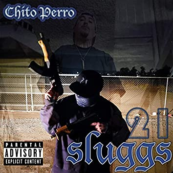21 Sluggs