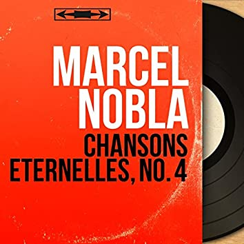Chansons éternelles, no. 4 (Mono Version)