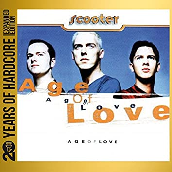 Age of Love (20 Years of Hardcore Expanded Edition)