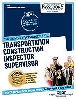 Transportation Construction Inspector Supervisor (Career Examination)