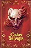 Costas Salvajes (NOVELAS GRAFICAS INDEPENDIENTES)