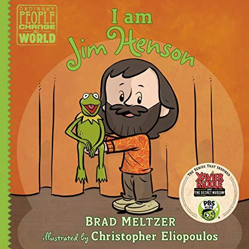 I am Jim Henson (Ordinary People Change the World)