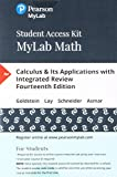 MyLab Math with Pearson eText -- 24-Month Standalone Access Card -- for Calculus & Its Applications with Integrated Review (14th Edition)