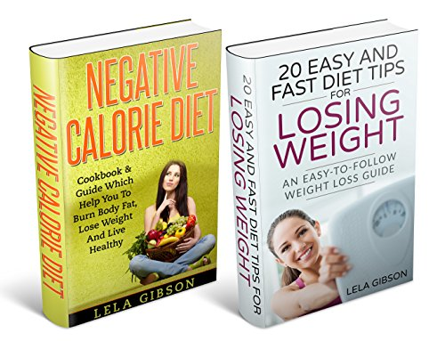 Negative Calorie Diet & Weight Loss Box Set (Superfoods, Negative Calorie Diet, Low Calorie Foods, Fat Loss, Healthy Body and Soul Book) (English Edition)