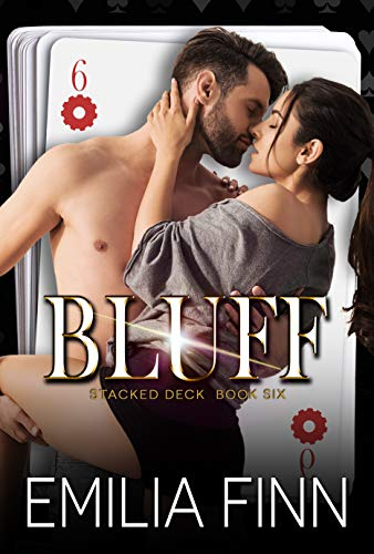 Bluff (Stacked Deck Book 6) by [Emilia Finn]