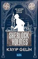 Kayip Gelin - Sherlock Holmes