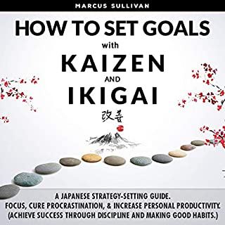 How to Set Goals with Kaizen & Ikigai Titelbild