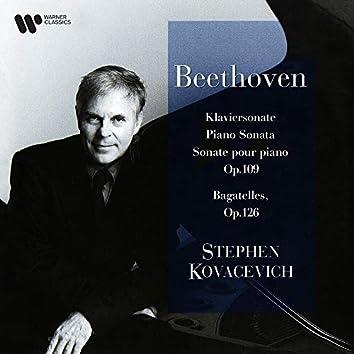 Beethoven: Piano Sonata No. 30, Op. 109 & Bagatelles, Op. 126