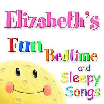 Fun Bedtime And Sleepy Songs For Elizabeth