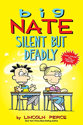 Big Nate: Silent But Deadly (Volume 18)