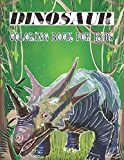 Dinosaur Coloring Book for Kids: 50 Fun, Big & Adorable Pages With 50 Blank Pappers For Drawing Allosaurus, Baryonyx And More| Children Dinos ... Girls and Toddlers Ages 3-8/ 8.5x11 100 Pages
