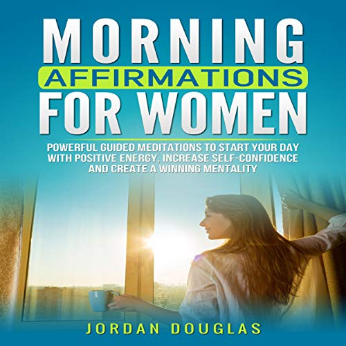 Morning Affirmations for Women Audiobook By Jordan Douglas cover art