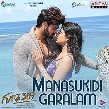 "Manasukidi Garalam (From ""Guna 369"")"