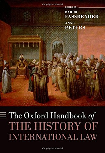 Fassbender, B: Oxford Handbook of the History of Internation (Oxford Handbooks)