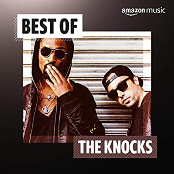 Best of The Knocks
