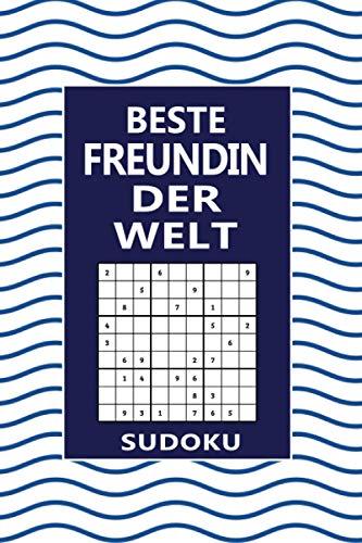 Beste Freundin Der Welt - Sudoku: Spannendes Sudoku Rätselbuch I 300 Rätsel inkl. Lösungen & Anleitung I Schönes Geschenk zu Weihnachten oder Geburtstag