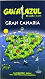 Guía Azul Gran Canaria (Guias Azules)