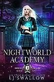 Nightworld Academy: Term One (Kindle Edition)