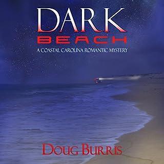Dark Beach: A Coastal Carolina Romantic Mystery, Book 2 audiobook cover art