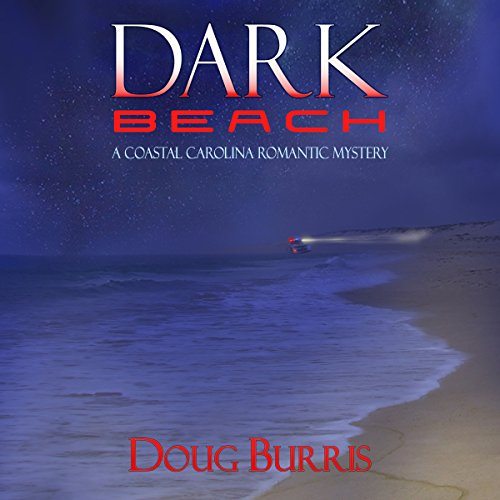 Dark Beach: A Coastal Carolina Romantic Mystery, Book 2 audiobook cover art