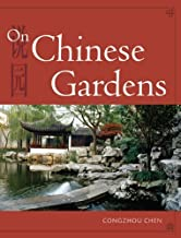On Chinese Gardens (English and Mandarin Chinese Edition) Paperback – May 14, 2009