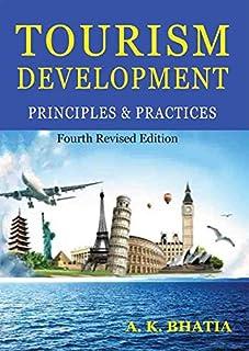 Tourism Development: Principles & Practices
