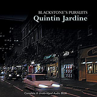 Blackstone's Pursuits     Oz Blackstone Series, Book 1              By:                                                                                                                                 Quintin Jardine                               Narrated by:                                                                                                                                 Joe Dunlop                      Length: 6 hrs and 56 mins     13 ratings     Overall 4.4