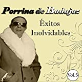 Porrina de Badajoz - Éxitos Inolvidables, Vol. 5