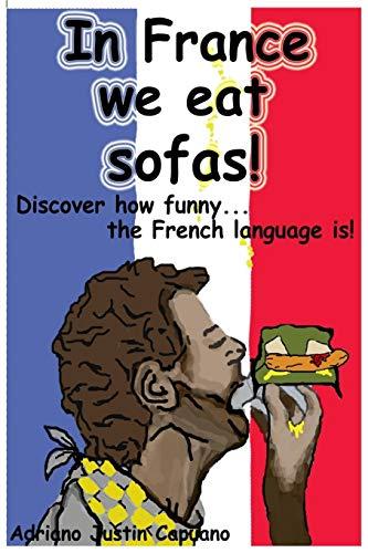 In France we eat sofas!