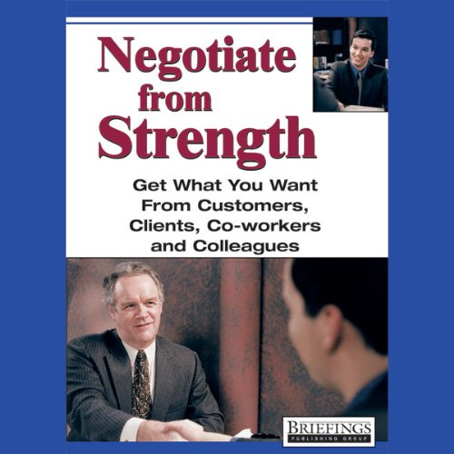 Negotiate From Strength audiobook cover art