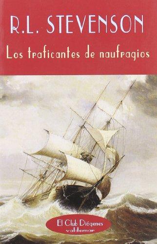 Los traficantes de naufragios (El Club Diógenes)