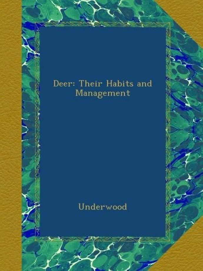 農民出演者捧げるDeer: Their Habits and Management