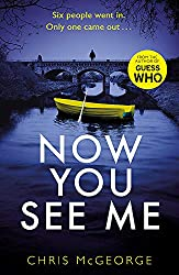 Book cover of Now You See Me by Chris McGeorge