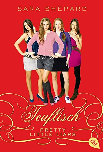Pretty Little Liars 05: Teuflisch