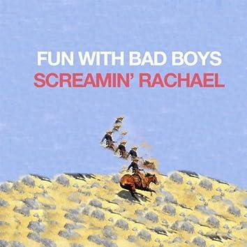 Fun With Bad Boys