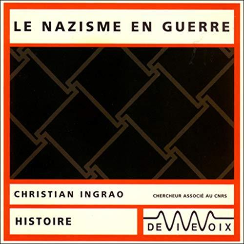 Couverture de Le nazisme en guerre