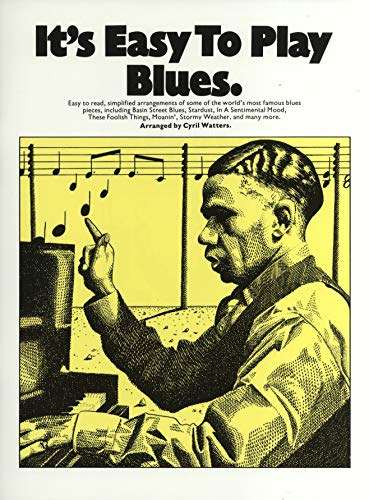 Its Easy To Play Blues - Piano, Vocal and Guitar - Buch